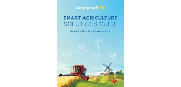 Amphenol RF Smart Agriculture Solutions Guide